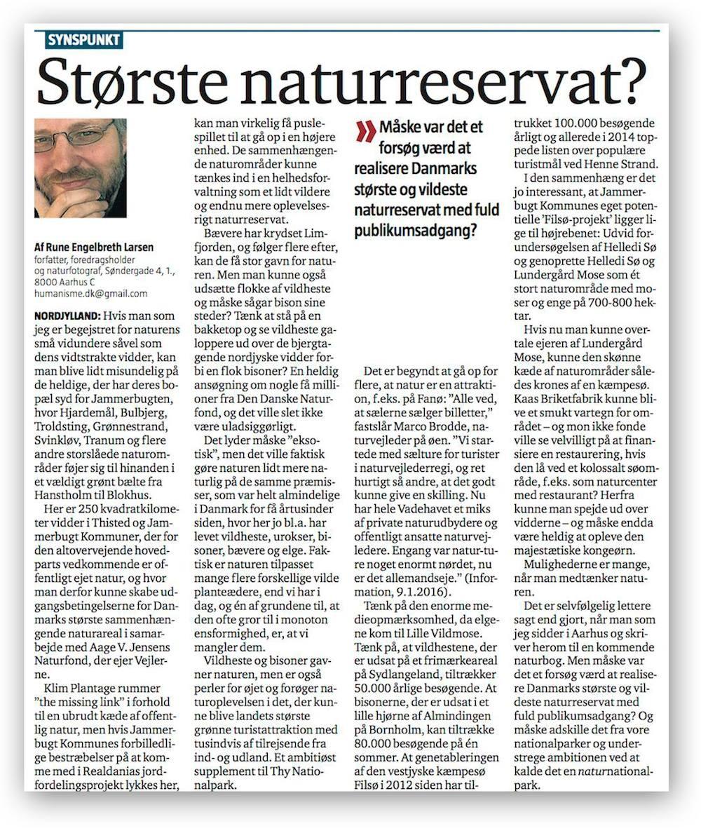 Debatindlæg af Rune Engelbreth Larsen: »Danmarks største naturreservat?« (Nordjyske, 13.1.2016)