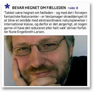 Debatindlæg af Rune Engelbreth Larsen: »Bevar hegnet om Fælleden« (Nordjyske, 22.1.2016)