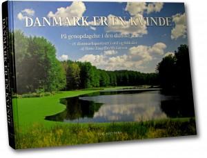 Danmark er en kvinde – på genopdagelse i den danske natur (bog af Rune Engelbreth Larsen)