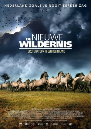 'Det nye vildnis – stor natur i et lille land' hedder denne dokumentarfilm, som blev en kæmpesucces i de hollandske biografer med over 750.000 solgte billetter