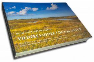 Vildere vidder i dansk natur – ny bog af Rune Engelbreth Larsen